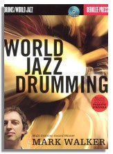Mark Walker: World Jazz Drumming