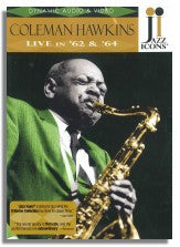 Jazz Icons 4: Coleman Hawkins - Live in '62 & '64