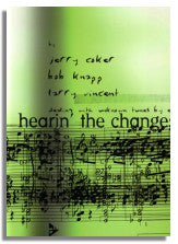 Jerry Coker, Bob Knapp, Larry Vincent: Hearin' The Changes