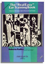 Roberta Radley: The 'Real Easy' Ear Training Book