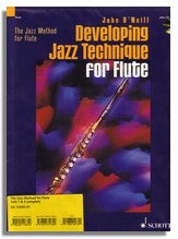 John O'Neill: Jazz Method & Developing Jazz Technique for Flute  Vol.1