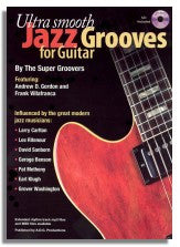 Andrew Gordon: Ultra Smooth Jazz Grooves for Guitar