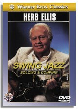 Herb Ellis: Swing Jazz Soloing and Comping (DVD)