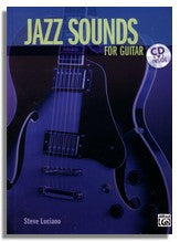 Steve Luciano: Jazz Sounds for Guitar