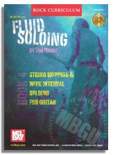 Tim Quinn: Fluid Soloing, Book 4 - String Skipping & Wide Interval Soloing for Guitar (MBGU)
