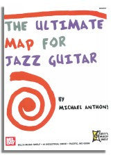 Michael Anthony: The Ultimate Map for Jazz Guitar