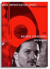 Jerry Bergonzi: Inside Improvisation 1 - Melodic Structures