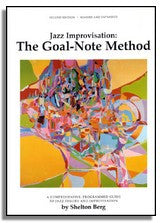 Shelton Berg: The Goal Note Method