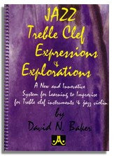 David Baker: Jazz - Expressions and Explorations (Treble Clef edition)