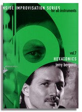 Jerry Bergonzi: Inside Improvisation 7 - Hexatonics