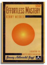 Kenny Werner: Effortless Mastery (DVD)