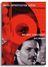 Jerry Bergonzi: Inside Improvisation 1 - Melodic Structures DVD