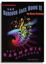 Barry Finnerty: The Serious Jazz Book 2 - The Harmonic Approach