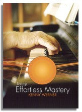 Kenny Werner: Living Effortless Mastery (DVD)