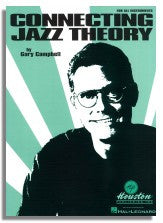Gary Campbell: Connecting Jazz Theory For All Instruments