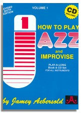Jamey Aebersold volume 1: How to Play Jazz and Improvise (6th edition) NEW BONUS CD !!