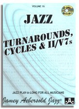 Jamey Aebersold volume 16: Turnarounds, Cycles and II-V7's(4 CD's) now with Two new CD's slower tempos