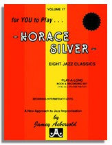 Jamey Aebersold volume 17: Horace Silver (2CD's) 2nd CD with slower practice tempos