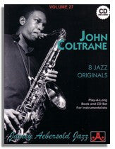 Jamey Aebersold volume 27: John Coltrane - 8 Jazz Originals