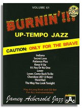 Jamey Aebersold volume 61: Burnin'!!! Up-Tempo Jazz Standards