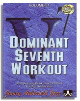 Jamey Aebersold volume 84: Dominant Seventh Workout