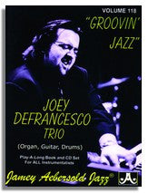 Jamey Aebersold volume 118: Joey DeFrancesco - Groovin' Jazz!