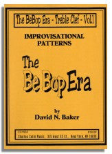 David Baker: Improv Patterns - The Bebop Era Vol.1 (treble clef)