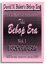 David Baker: Improv Patterns - The Bebop Era Vol.1 (bass clef)