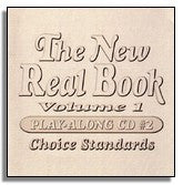 New Real Book Volume 1, Play Along CD 2 - Choice Standards (Sher Music)