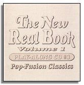 New Real Book Volume 1, Play Along CD 3 - Pop-Fusion Classics (Sher Music)