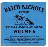 Keith Nichols: Vintage Jazz Play Along CD Volume 6