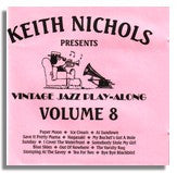 Keith Nichols: Vintage Jazz Play Along CD Volume 8