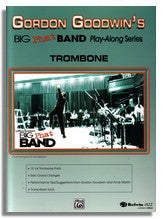 Gordon Goodwin: Big Phat Band Play Along for Trombone