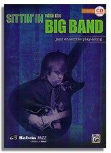 Sittin In with the Big Band - Jazz Ensemble Play Along (Guitar)