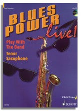 Dechert: Blues Power Live! - Tenor Saxophone