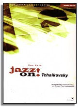 Uwe Korn: Jazz On - Tchaikovsky