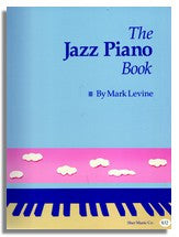 Mark Levine: The Jazz Piano Book