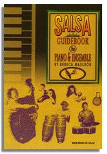Rebeca Mauleon: The Salsa Guidebook For Piano & Ensemble