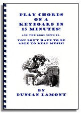 Duncan Lamont: Play Chords on a Keyboard in 15 Minutes !OUT OF PRINT