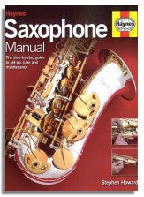 Stephen Howard: Haynes Saxophone Manual