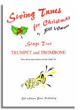 Bill Watson: Swing Tunes for Christmas - Stage 2 Trumpet and Trombone