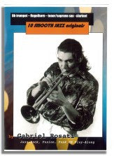 Gabriel Rosati: 10 Smooth Jazz Originals (Bb instruments)