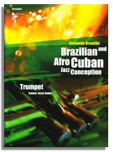 Fernando Brandao: Brazilian and Afro Cuban Jazz Conception (Trumpet)