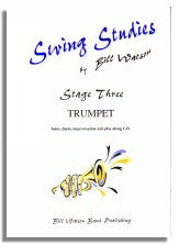 Bill Watson: Swing Studies Stage 3 (Trumpet)