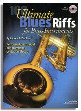 Andrew D. Gordon: 100 Ultimate Blues Riffs (For Brass Instruments)