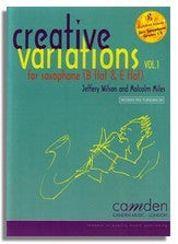 Jeffery Wilson: Creative Variations for Saxophone (Vol.1)
