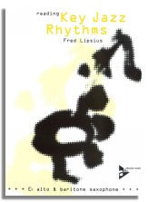 Fred Lipsius: Reading Key Jazz Rhythms - Alto & Baritone Saxophone