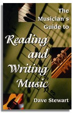 Dave Stewart: The Musician's Guide To Reading & Writing Music