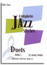 Randy Hunter: Complete Jazz Styles - Duets Book 1 (Alto Sax) OUT OF PRINT