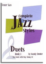 Randy Hunter: Complete Jazz Styles - Duets Book 1 (Tenor Sax)